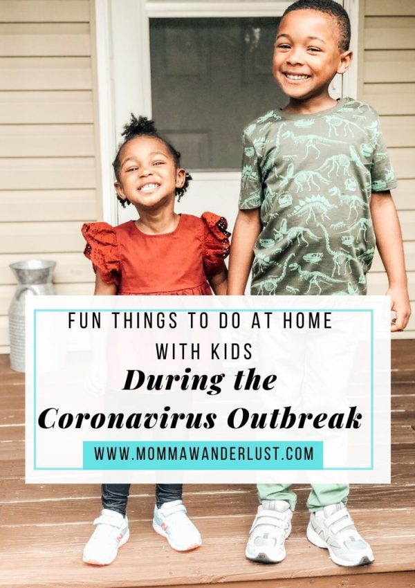 Fun Things to do at Home with Kids during the Coronavirus Outbreak