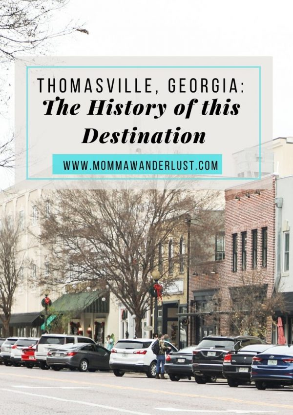 Thomasville, Georgia: The History of this Destination