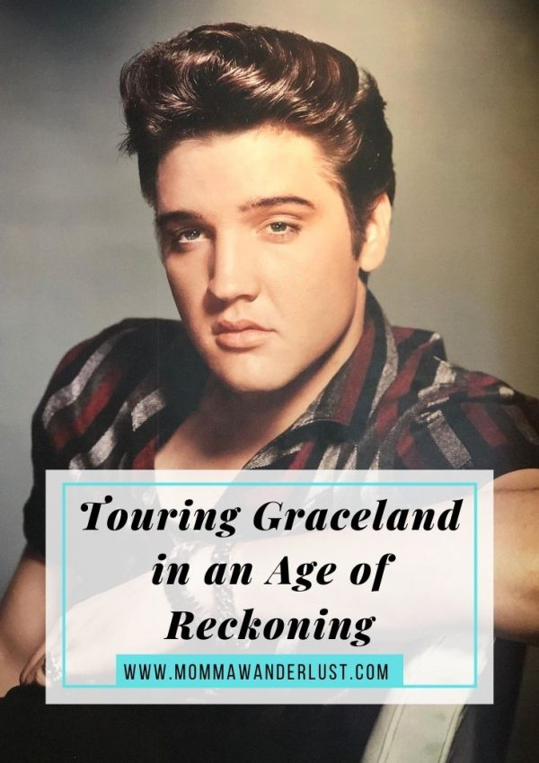 Touring Graceland in an Age of Reckoning