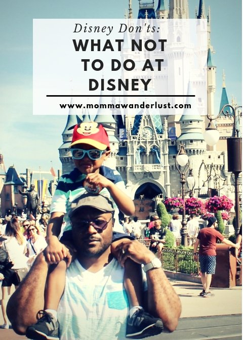 Disney Don'ts:  What not to do at Disney