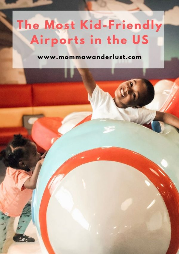 The Most Kid-Friendly Airports in the US