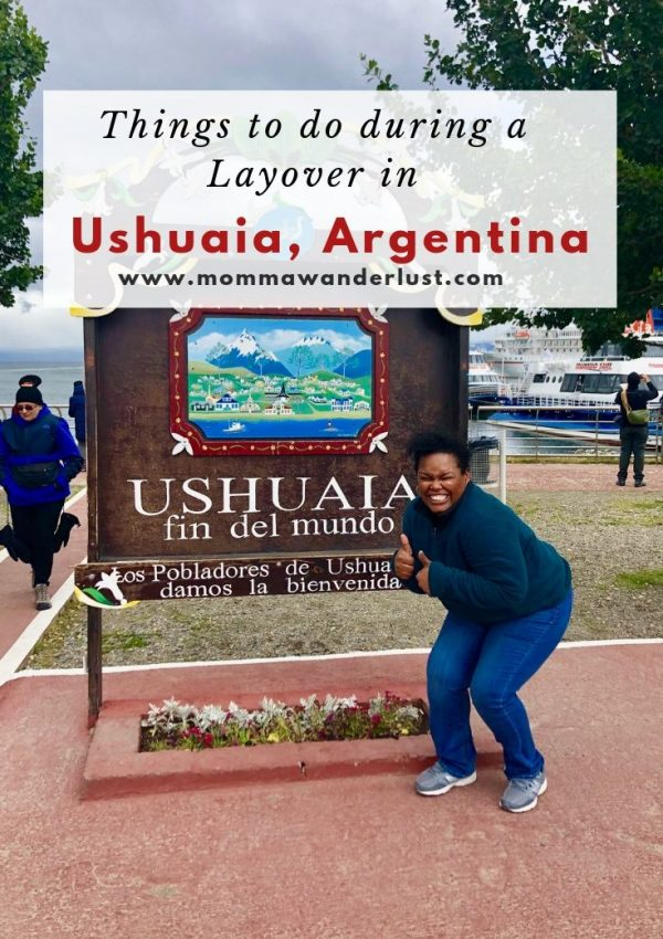 Things to do during a Layover in Ushuaia, Argentina
