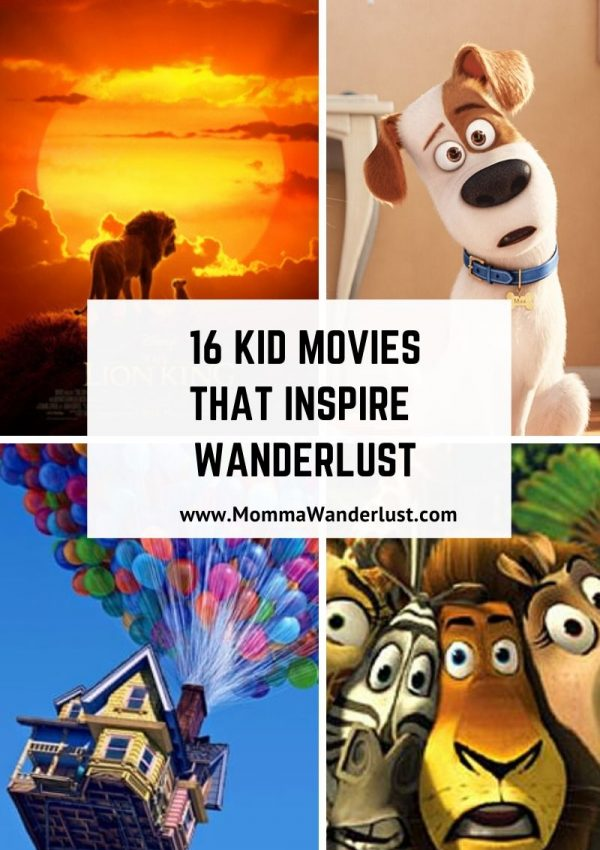 16 Kid Movies that Inspire Wanderlust
