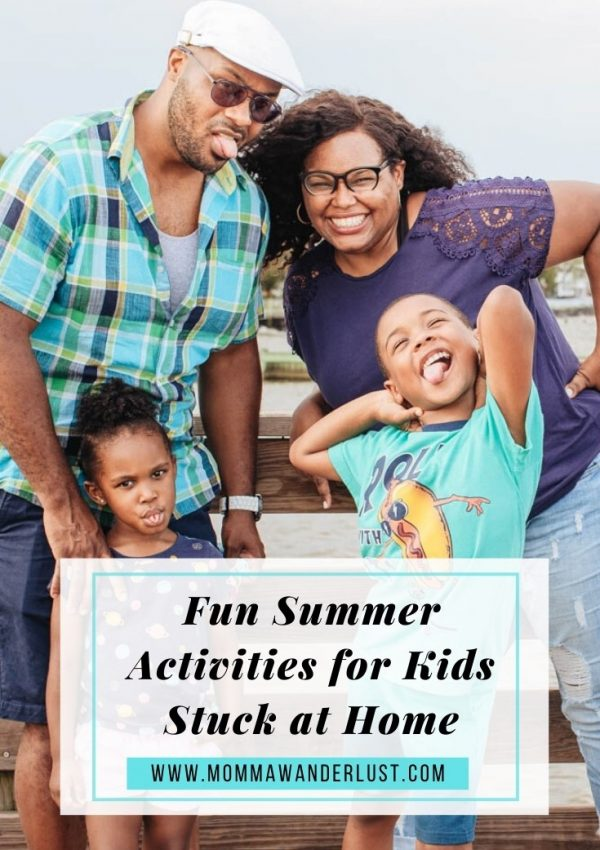 Fun Summer Activities for Kids Stuck at Home