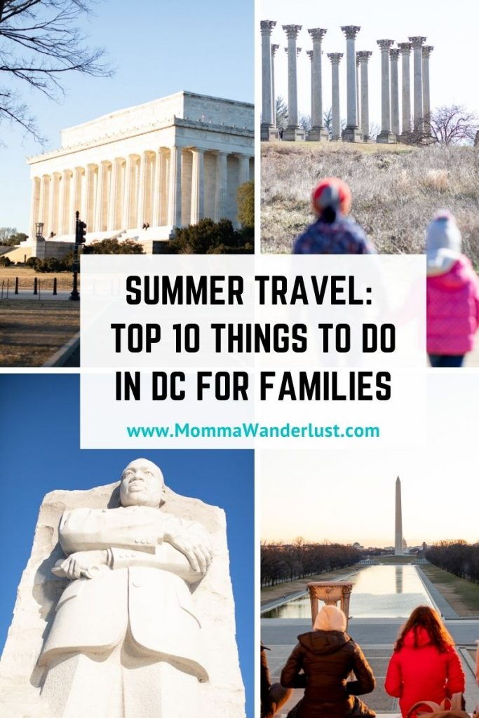 Top 10 Best Things to do in DC in the Summer for Families, featured by top US family travel blogger, Momma Wanderlust