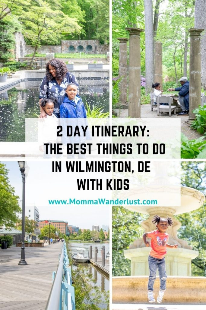 The Best Things to Do in Wilmington DE with Kids, a 2 Day Itinerary featured by top BIPOC family travel blogger, Momma Wanderlust