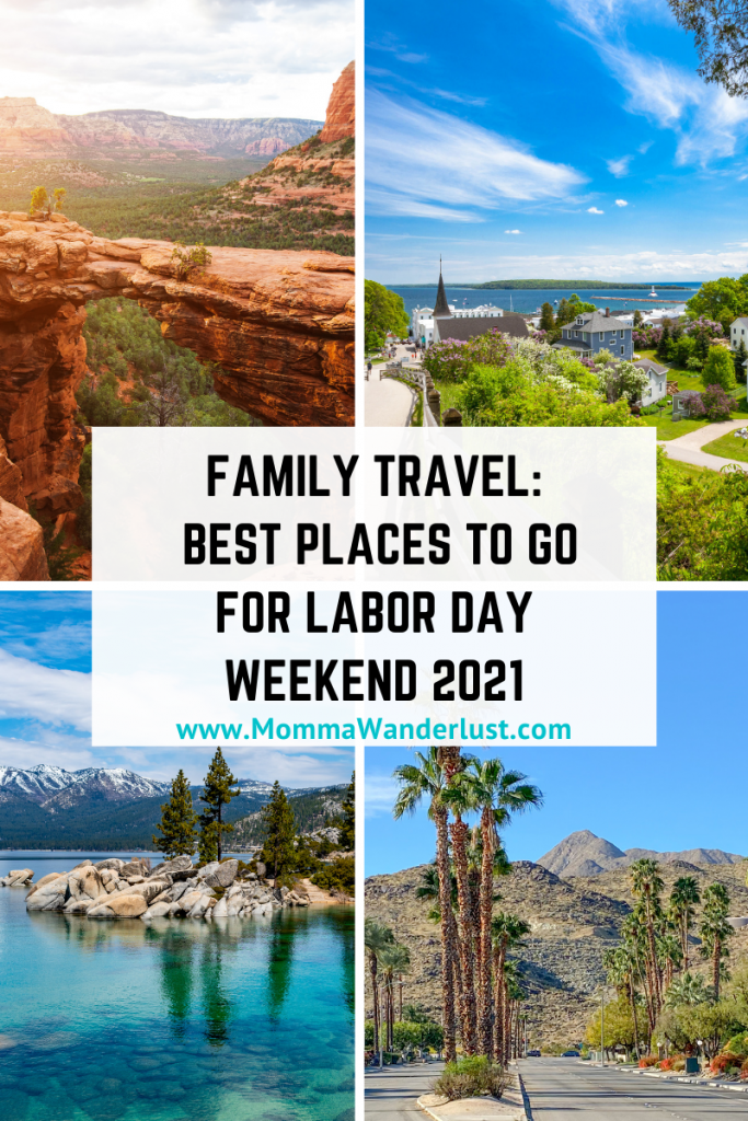 Best Places to Go for Labor Day Weekend 2021 featured by top US family travel blogger, Momma Wanderlust