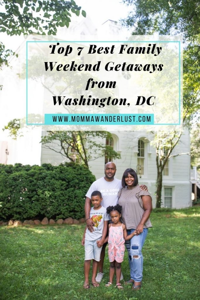Top 7 Best Family Weekend Getaways from Washington DC featured by top US family travel blogger, Momma Wanderlust