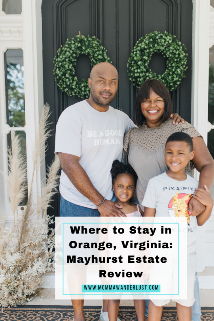 Mayhurst Estate Review in Orange, VA featured by top US family travel blogger, Momma Wanderlust