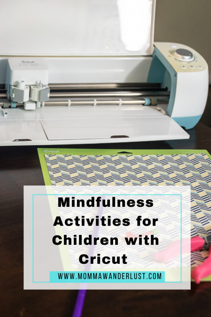 Mindfulness Activities for Children with Cricut featured by top BIPOC lifestyle blogger, Momma Wanderlust